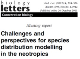 Kamino et al. (2012 Biol Lett) Challenges and perspectives for species distribution modelling in the Neotropics